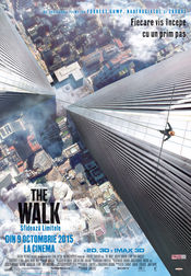 The Walk : Sfideaza limitele 2015