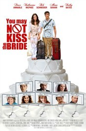 You May Not Kiss the Bride - Nu poti saruta mireasa 2011