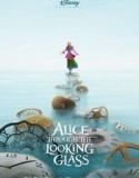 Alice Through the Looking Glass - Alice in tara oglinzilor 2016