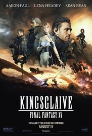 Kingsglaive : Final Fantasy XV 2016