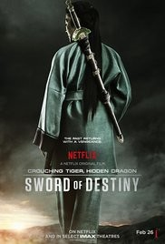 Crouching Tiger, Hidden Dragon : Sword of Destiny 2016