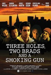 Three Holes, Two Brads and a Smoking Gun 2015