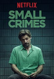 Small Crimes 2017 online subtitrat