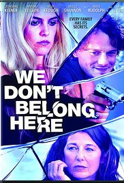 We Don't Belong Here 2017