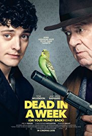 Dead in a Week : Or Your Money Back 2018 online subtitrat