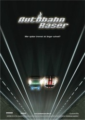 Autobahnraser - Autostrada exceselor 2004