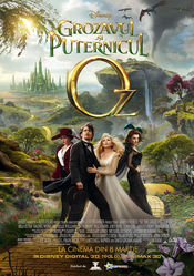 Oz : The Great and Powerful - Grozavul si puternicul Oz 2013