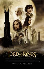 The Lord of the Rings : The Two Towers -  Stapanul inelelor : Cele doua turnuri 2002